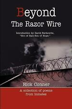 Beyond the Razor Wire : A Collection of Poem from Inmates by Rick Conner...