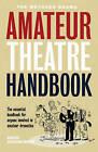 Methuen Drama Amateur Theatre Handbook by Keith Arrowsmith (Paperback, 2002)