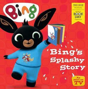 Bing's Splashy Story: World Book Day 2020 by