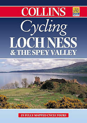 Loch Ness and The Spey Valley (Cycling) (Cycling Guide Series) by , Spiral-bound