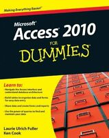 Access 2010 For Dummies By Laurie Ulrich Fuller, (paperback), For Dummies , New,
