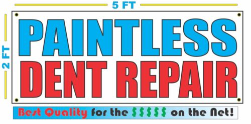 PAINTLESS DENT REPAIR Banner Sign NEW Larger Size Best Quality 4 The $$$