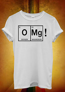 OMG-Chemistry-Periodic-Table-Funny-Men-Women-Unisex-T-Shirt-Tank-Top-Vest-1198