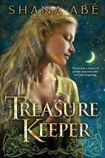 The Treasure Keeper by Shana Abé (2009, Hardcover)
