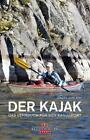Der Kajak von Jürgen Gerlach (2015, Gebundene Ausgabe)