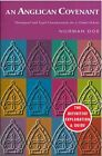 An Anglican Covenant: Theological and Legal Considerations for a Global Debate by Norman Doe (Paperback, 2008)