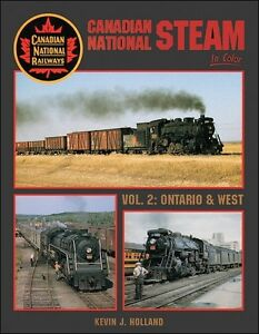 Canadian-National-Steam-In-Color-Volume-2-Ontario-amp-West-Canadian-Railroad