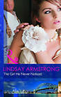 The Girl He Never Noticed by Lindsay Armstrong (Paperback, 2011)
