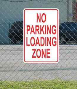 "No Parking Loading Zone METAL 12""x18"" SIGN Red & White"