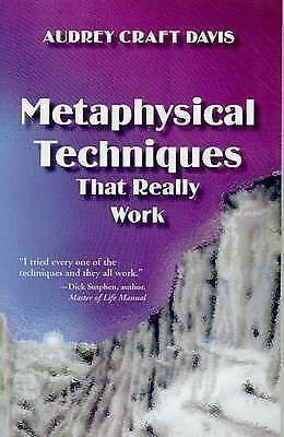 1 of 1 - Metaphysical Techniques That Really Work,Davis, Audrey Craft,Excellent Book mon0