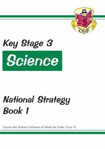 KS3 Science National Strategy - Book 1, Units 7A to 7L: Book 1 (Units 7A to 7L,