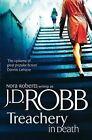 Treachery in Death by J. D. Robb (Hardback, 2011)