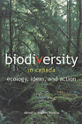 Biodiversity in Canada: Ecology, Ideas, and Action by Stephen Bocking (Paperback, 2000)