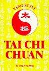 Yang Style T'ai Chi by Jwing-Ming Yang (Paperback, 1998)