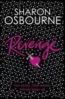 Revenge by Sharon Osbourne (Paperback, 2010)