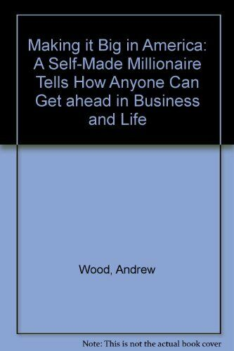Making It Big in America: A Self-Made Millionaire