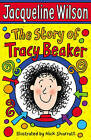 The Story of Tracy Beaker by Jacqueline Wilson (Paperback, 2006)