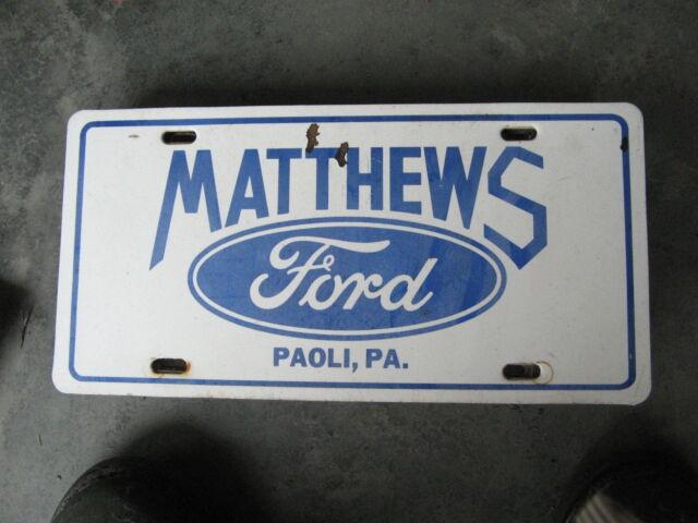 Matthews Paoli Ford >> MATTHEWS FORD PAOLI PENNSYLVANIA BOOSTER LICENSE PLATE | eBay