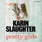 Pretty Girls: A Novel by Karin Slaughter (CD-Audio, 2015)