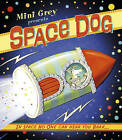 Space Dog by Mini Grey (Paperback, 2016)