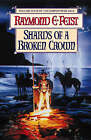 Shards of a Broken Crown by Raymond E. Feist (Paperback, 1998)