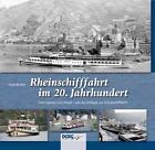 Rheinschifffahrt im 20. Jahrhundert von Hans Renker (2012, Kunststoffeinband)