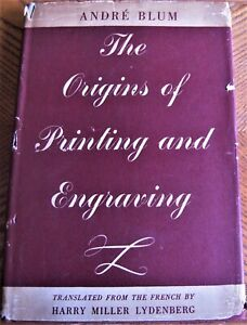 1940-reference-book-THE-ORIGINS-OF-PRINTING-AND-ENGRAVING-by-Andre-Blum-FIRST-ED
