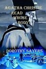 Agatha Christie Read Whose Body? by Dorothy Sayers (Paperback / softback, 2015)