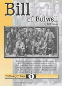 Bill-of-Bulwell-Nottingham-Working-Man-Ordinary-Lives-By-Bill-Cross
