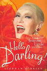 Hello Darling!: The Jeanne Little Story by Siobhan O'Brien (Paperback, 2006)