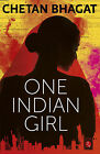 One Indian Girl (English) - Paperback - Chetan Bhagat - Novel - Fiction - India