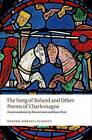 The Song of Roland and Other Poems of Charlemagne by Oxford University Press (Paperback, 2016)