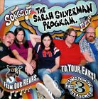 Songs of the Sarah Silverman Program: From Our Rears to Your Ears! [PA] by Various Artists (CD, Mar-2010, Comedy Central Records)