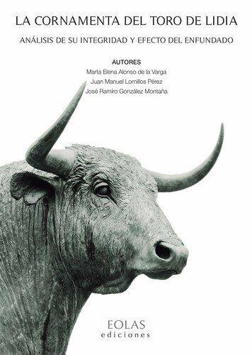 La cornamenta del toro de lidia