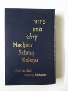 machsor schma kolenu pessach schawuot raw joseph scheuer hebrew german 1999