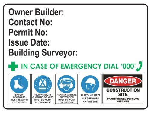 OWNER BUILDER SIGN SAFETY SIGN  450MM x 300mm polypropylene RIGID STRONG PLASTIC