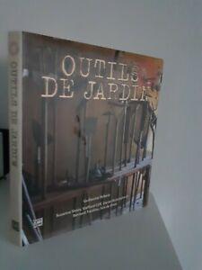 Guillaume Pellerin Attrezzi Di Giardino Edizioni Abbeville N.York-Paris-Londres