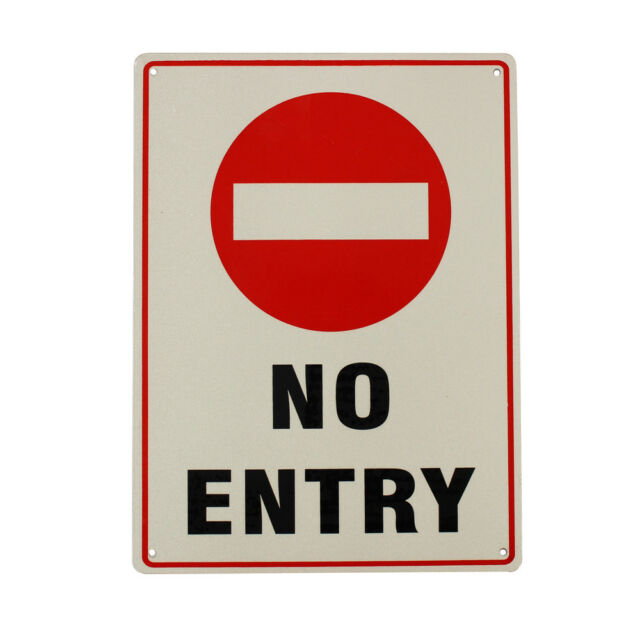 Warning Notice No Entry Sign200x300mm METAL Waterproof TRAFFIC Safe Hi Quality