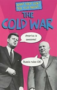 Good-The-Cold-War-What-They-Don-039-t-Tell-You-About-Fowke-Robert-Book