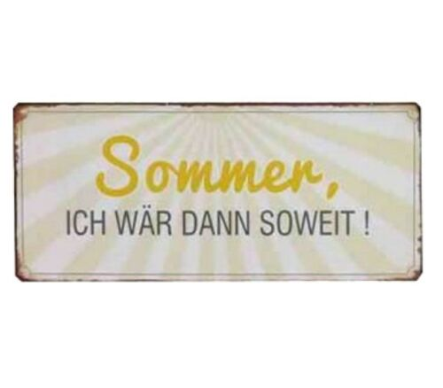 Vintage Wandschild Blechschild lustiges Schild ich wär dann soweit! Sommer