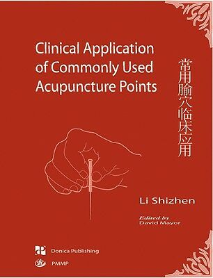 Clinical Application of Commonly Used Acupuncture Points by Li Shizhen  9781901149067 | eBay