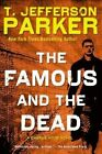 The Famous and the Dead by T Jefferson Parker (Paperback / softback, 2014)
