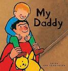My Daddy by Susan Paradis (Board book, 2011)