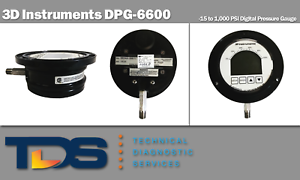 Details about [USED] 3D Instruments DPG-6600 Digital Pressure Gauge 1000PSI  + NIST Calibration