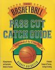 The Basketball Pass Cut Catch Guide by Sidney Goldstein (Paperback, 2001)