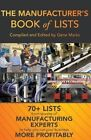 The Manufacturer's Book of Lists by Gene Marks (Paperback / softback, 2013)