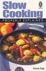 Slow Cooking Properly Explained by Dianne Page (Paperback, 1998)
