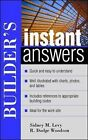 Builder's Instant Answers by Roger D. Woodson, Sidney M. Levy (Paperback, 2004)