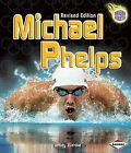 Michael Phelps by Jeffrey Zuehlke (Hardback, 2009)
