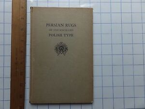 1930 Persian Rugs of Polish Type. Hardcover Metropolitan Museum exhibit book